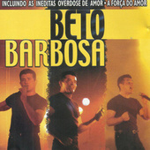 Play & Download Overdose De Amor by Beto Barbosa | Napster