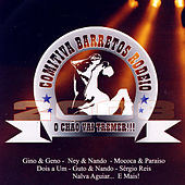 Play & Download Comitiva Barretos Rodeio 2006 by Various Artists | Napster
