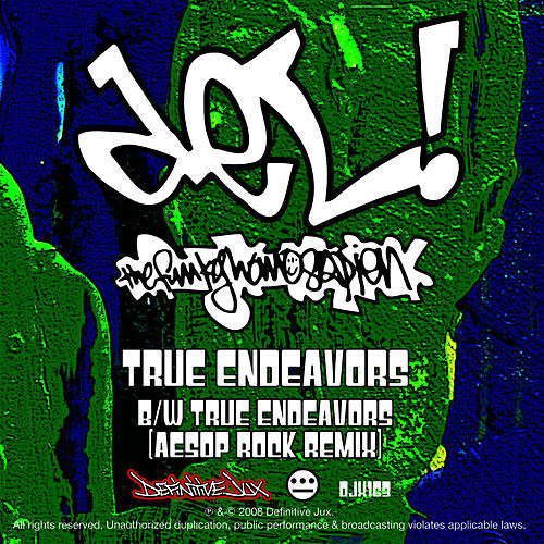 True Endeavors - Single by Del The Funky Homosapien