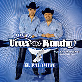 Play & Download El Palomito by Voces Del Rancho | Napster