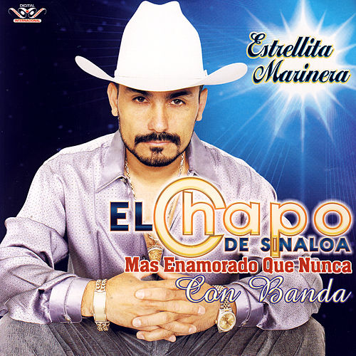 Play & Download Mas Enamorado Que Nunca Con Banda by El Chapo De Sinaloa | Napster