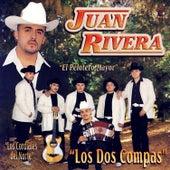Play & Download Los Dos Compas by Juan Rivera | Napster