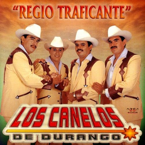 Play & Download Regio Traficante by Los Canelos De Durango | Napster