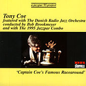 Play & Download Captain Coe's Famous Racearound by Tony Coe | Napster