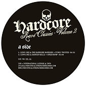 Hardcore Rave Classics Vol 2 by Various Artists