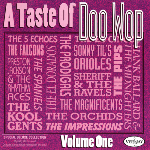 A Taste Of Doo Wop, Vol. 1 by Various Artists