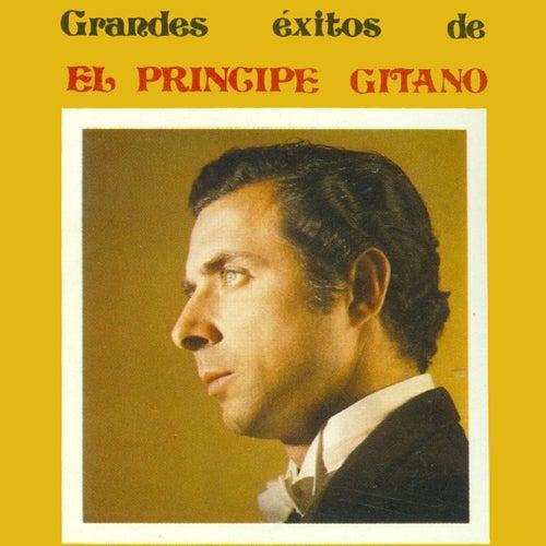 Play & Download Grandes Éxitos by El Principe Gitano | Napster
