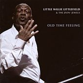 Play & Download Old Time Feeling by Little Willie Littlefield | Napster