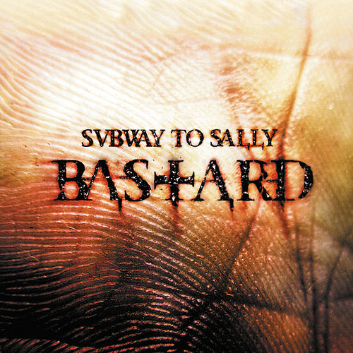 Play & Download Bastard (Tour Edition) by Subway To Sally | Napster