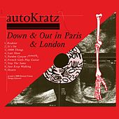 Down and out in Paris and London by autoKratz