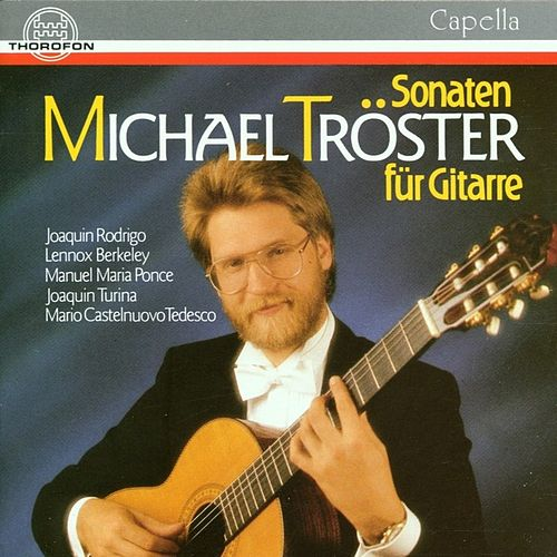 Play & Download Sonaten für Gitarre by Michael Tröster | Napster