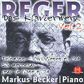 Play & Download Max Reger: Das Klavierwerk Vol. 2 by Markus Becker | Napster