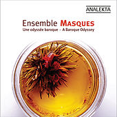Play & Download A Baroque Odyssey by Ensemble Masques | Napster