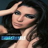 Unbreakable by Lani Misalucha