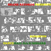Shark Records Presents Kingston Dance Hall Djs and Singers by Various Artists