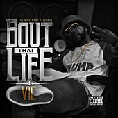 Play & Download 'Bout That Life by V.I.C. | Napster