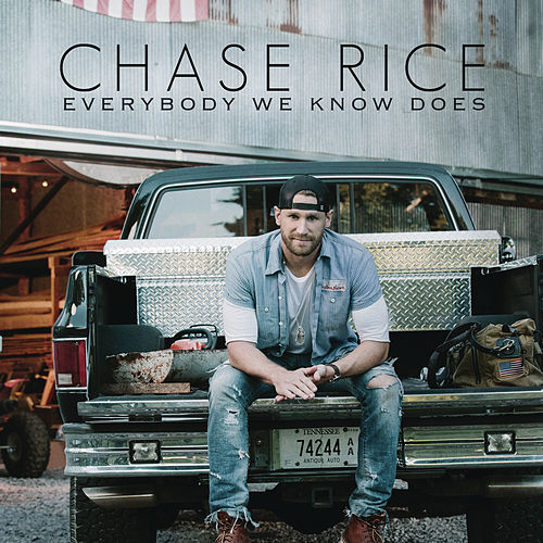 Everybody We Know Does by Chase Rice