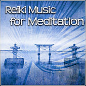 Play & Download Reiki Music for Meditation – Reiki Music for Yoga Healing, Total Relaxation & Pure Meditation, Pilates, Nature Sounds by Reiki | Napster
