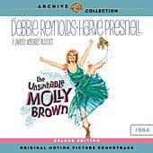 The Unsinkable Molly Brown: Original Motion Picture Soundtrack (Deluxe Version) by Various Artists