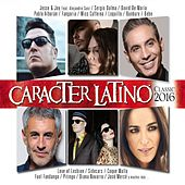 Carácter Latino Classic 2016 de Various Artists