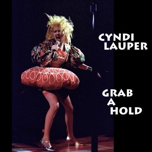 Grab a Hold (Live) von Cyndi Lauper