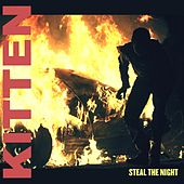 Play & Download Steal the Night by Kitten | Napster