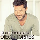 Play & Download Iguales (Versión Salsa) by Diego Torres | Napster