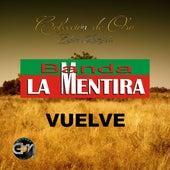 Vuelve by Banda La Mentira