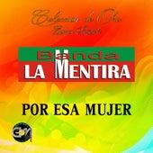 Play & Download Por Esa Mujer by Banda La Mentira | Napster