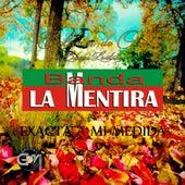 Play & Download Exacta A Mi Medida by Banda La Mentira | Napster