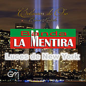 Play & Download Luces De New York by Banda La Mentira | Napster