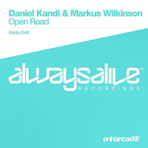 Play & Download Open Road by Daniel Kandi | Napster