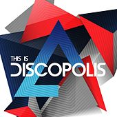 Play & Download This Is Discopolis - EP by Various Artists | Napster