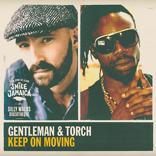 Keep on Moving by Gentleman