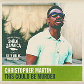 Play & Download This Could Be Murder by Christopher Martin | Napster