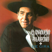 Play & Download De Gira (En Vivo) by Chaqueño Palavecino | Napster
