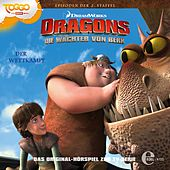 Folge 14: Der Wettkampf (Das Original-Hörspiel zur TV-Serie) von Dragons - Die Wächter von Berk