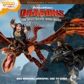 Folge 13: Die Feuerwurm-Insel (Das Original-Hörspiel zur TV-Serie) von Dragons - Die Wächter von Berk