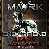 Play & Download Agent Of Evil by Mavrik | Napster