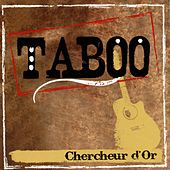 Chercheur d'or by Taboo