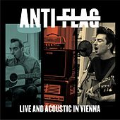 Play & Download Live and Acoustic in Vienna (Live) by Anti-Flag | Napster