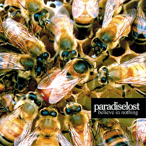 Play & Download Believe In Nothing by Paradise Lost   Napster
