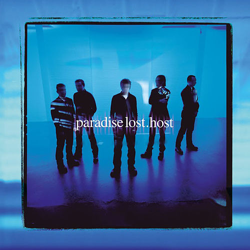 Host by Paradise Lost