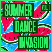 Summer Dance Invasion, Vol. 1 by Various Artists