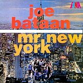 Play & Download Mr. New York by Joe Bataan | Napster