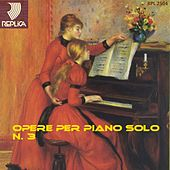 Play & Download Opere per piano solo No. 3 by Various Artists | Napster
