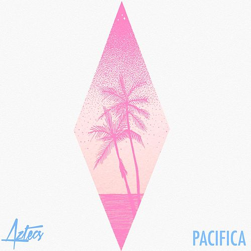 Pacifica by Aztecs