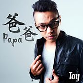 Play & Download 爸爸 by Toy | Napster
