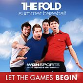 Play & Download Let the Games Begin by The Fold | Napster