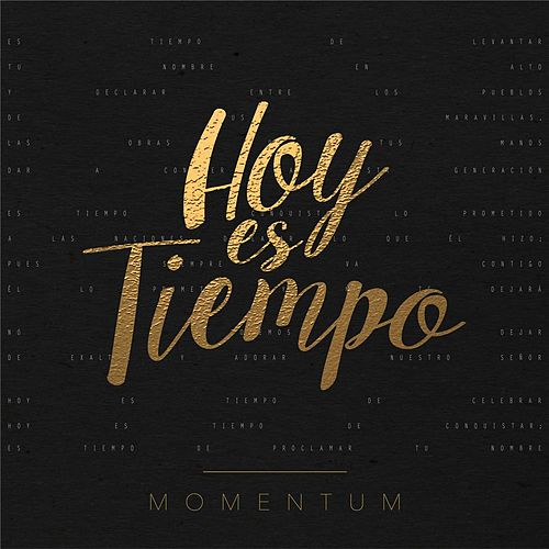 Play & Download Hoy Es Tiempo by Momentum | Napster